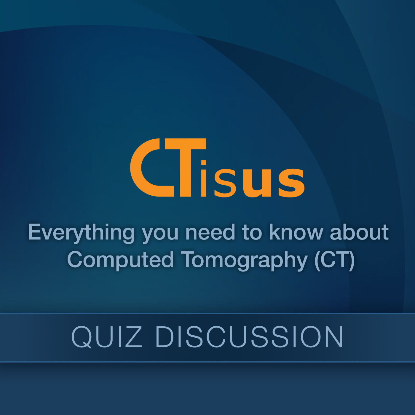 Quiz Discussions - CTisus.com